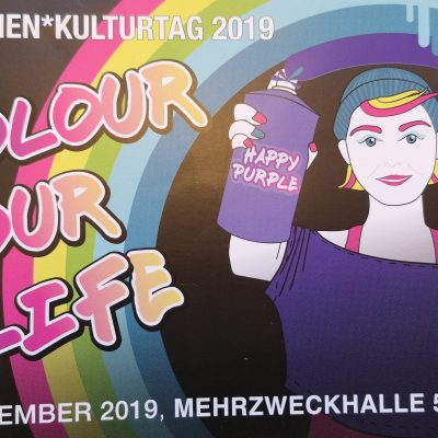 COLOUR YOUR LIFE - Mädchenkulturtag 2019